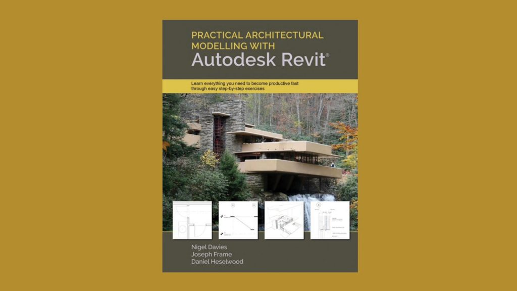 Architectural Modelling with Autodesk Revit Book